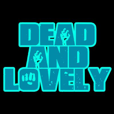 Dead and Lovely is a horror movie podcast hosted by Ben Eller and Steven Spratling.