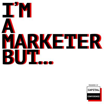 I'm A Marketer, But...