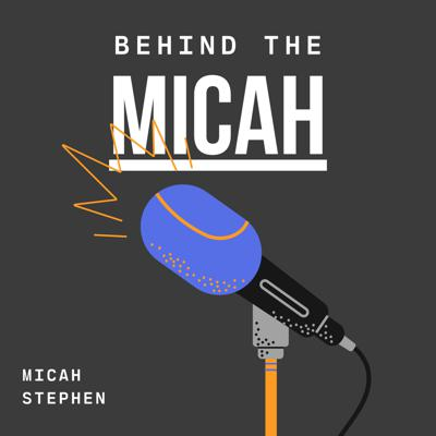 Welcome to the Behind The Micah Podcast where we discuss, Jesus, community, and everyday life.
