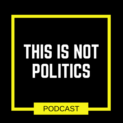 This is Not Politics