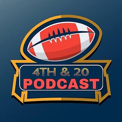 4th & 20 Podcast