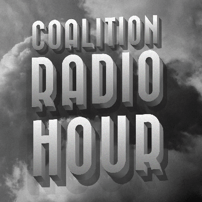 Coalition Radio Hour