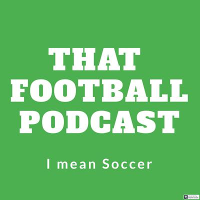 A football, I mean Soccer podcast for everyone. Get ready to laugh and say goodbye to any confusion you might have about international football.