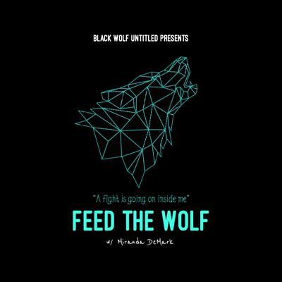 The Feed The Wolf Podcast