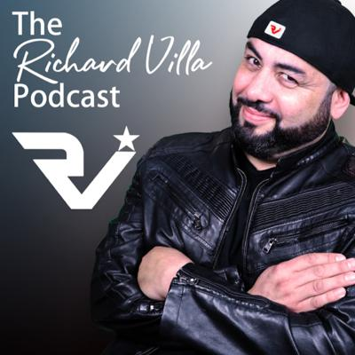 The Richard Villa Podcast