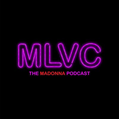 MLVC: the Madonna Podcast is the place for all things Madonna Louise Veronica Ciccone. Hosted by Tony Trius & Stefan Mreczko, each episode features an in-depth look at a different aspect of the Queen of Pop's iconic career. We discuss everything from music, videos, movies & tours, and through various interviews, also take a look at her profound and lasting influence in popular culture and to her millions of fans around the world.