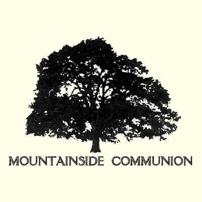 Mountainside Communion Weekly Messages