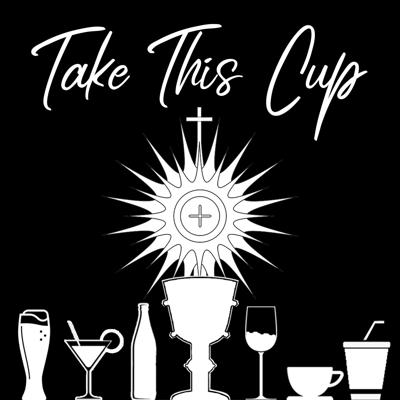 Take This Cup