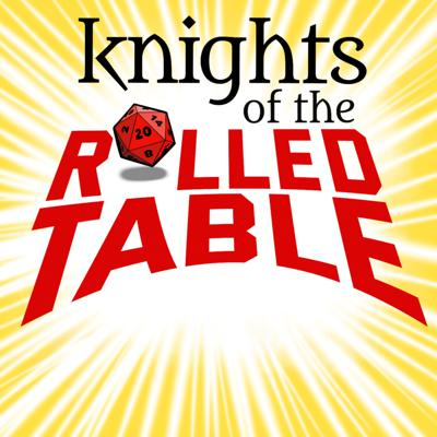 Knights of the Rolled Table is a 5e D&D actual play adventure, featuring humor, suspense, storytelling, and good clean monster fighting. Discover the Realms as our group of friends role play, use terrible puns, and drop some dice in this homebrew, improvised, fantasy campaign! We'll also give helpful tips on how to make new characters and go on your own adventures.