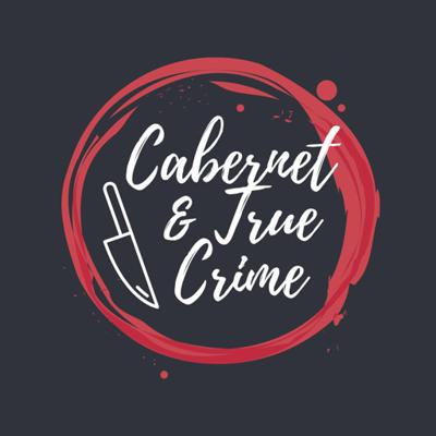 Cabernet & True Crime