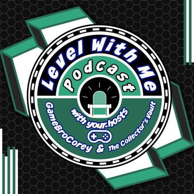 Level With Me Podcast