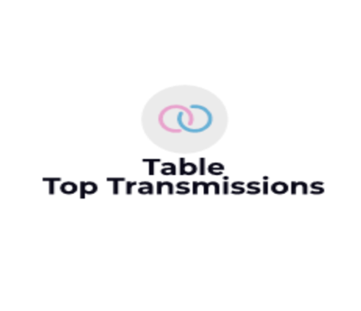 Table Top Transmissions