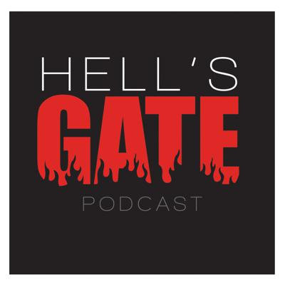 Hell's Gate Podcast
