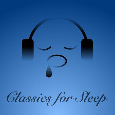 Classics for Sleep