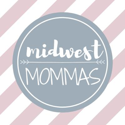 Midwest Mommas!