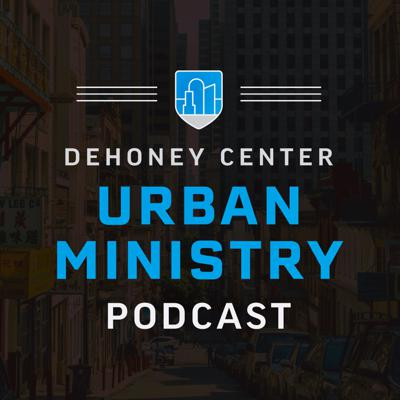 Urban Ministry Podcast