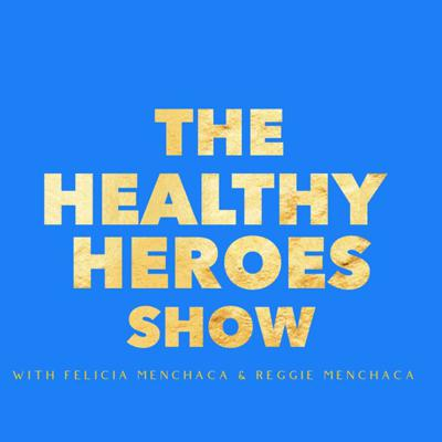 The Healthy Heroes Show