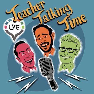 Teacher Talking Time: The Learn YOUR English Podcast