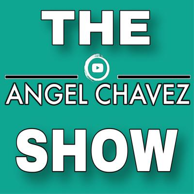 The Angel Chavez Show