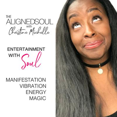 AlignedSoul with Christine Michelle