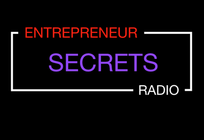 Entrepreneur Secrets Radio