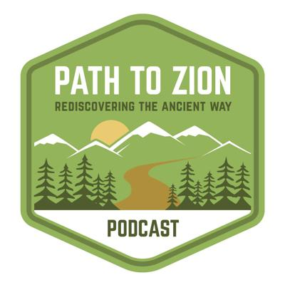 Path To Zion Podcast