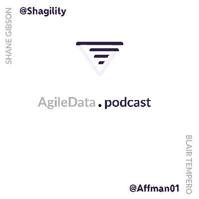 Join the AgileData Podcast where Shane Gibson and Blair Tempero talk to guests (and sometimes just to themselves) on how to apply Agile patterns when delivering Data, Analytics and Visualisations.