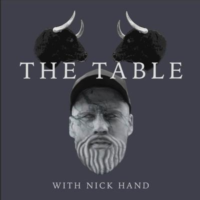 The Table Podcast With Nick Hand