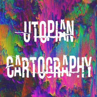 Utopian Cartography
