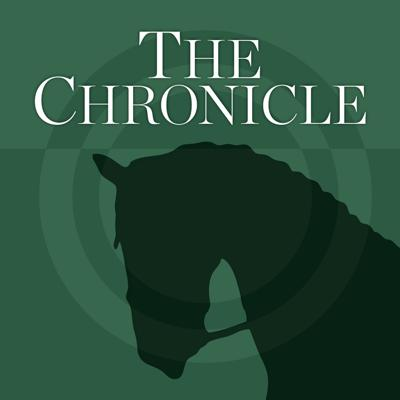 The Chronicle of the Horse has been a leader in sport horse news since 1937, and our podcast brings you even more stories about the past, present and future of the horse world.