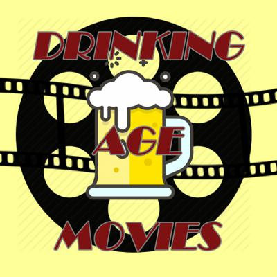 Drinking Age Movies