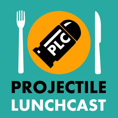 Projectile LunchCast
