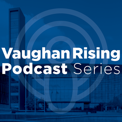 Vaughan Rising Podcast
