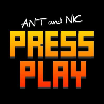Ant and Nic Press Play