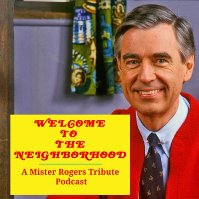 Welcome To The Neighborhood is a Mister Rogers Podcast Tribute inspired from the popular Twitter account @MisterRogersSay