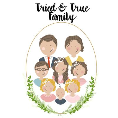 Tried and True Family