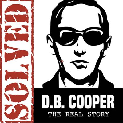 Solved! D.B. Cooper The Real Story