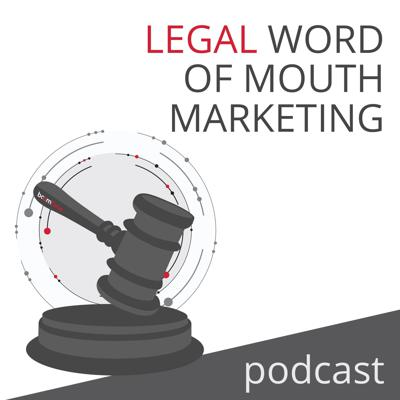 Legal Word of Mouth Marketing