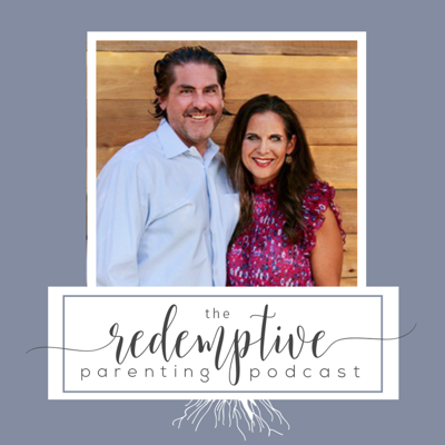 The Redemptive Parenting Podcast