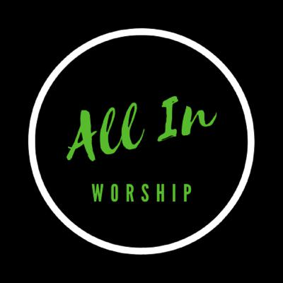 ALL IN WORSHIP