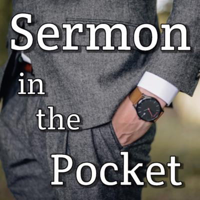 From 5-Minute sermons that value your time to Q&A segments talking about the things you care about, Sermon in the Pocket (hosted by Pastor Zachary Samuelson) is about bringing the discussion into your home, car, or anywhere you go!
