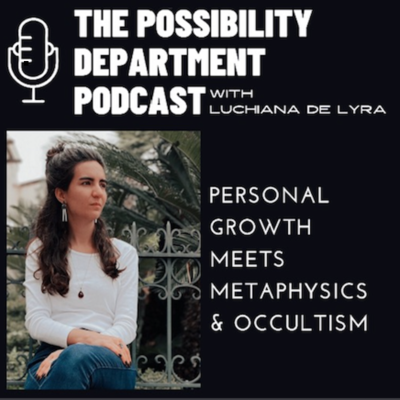 The Possibility Department Podcast