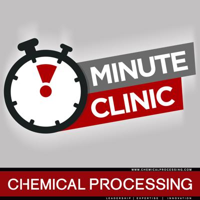 Chemical Processing Minute Clinic