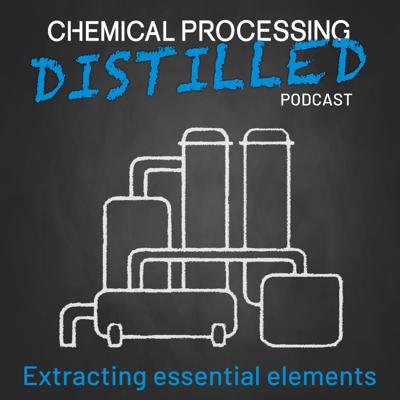The Chemical Processing Distilled podcast extracts essential elements to serve engineers designing and operating plants in the chemical industry.