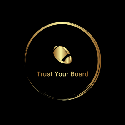Trust Your Board