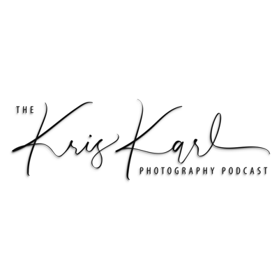 The Kris Karl Photography Podcast