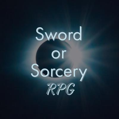 Sword or Sorcery RPG