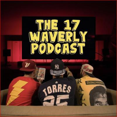 The 17 Waverly Podcast