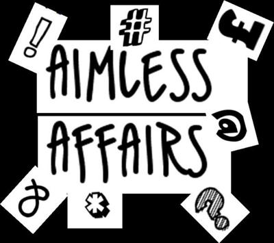 Aimless Affairs Podcast