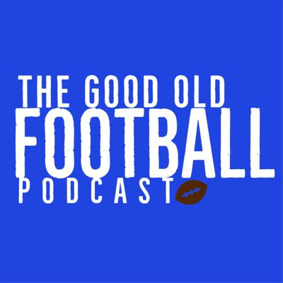 Good Old Football Podcast